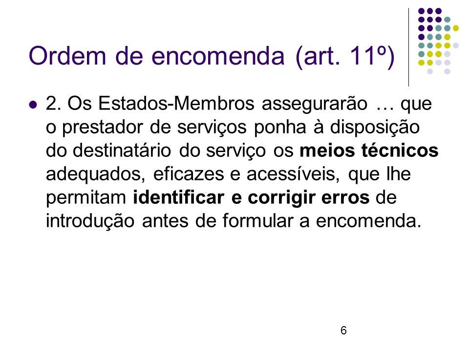 6 Ordem de encomenda (art. 11º) 2.