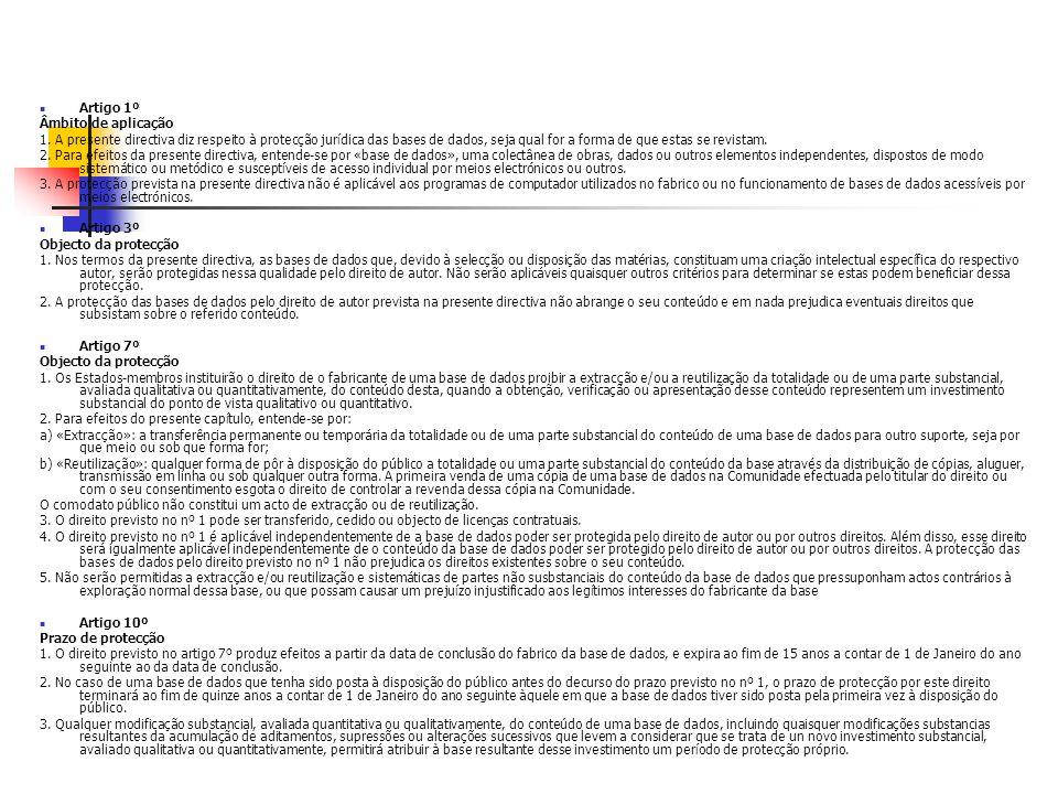 Artigo 1º Âmbito de aplicação 1.