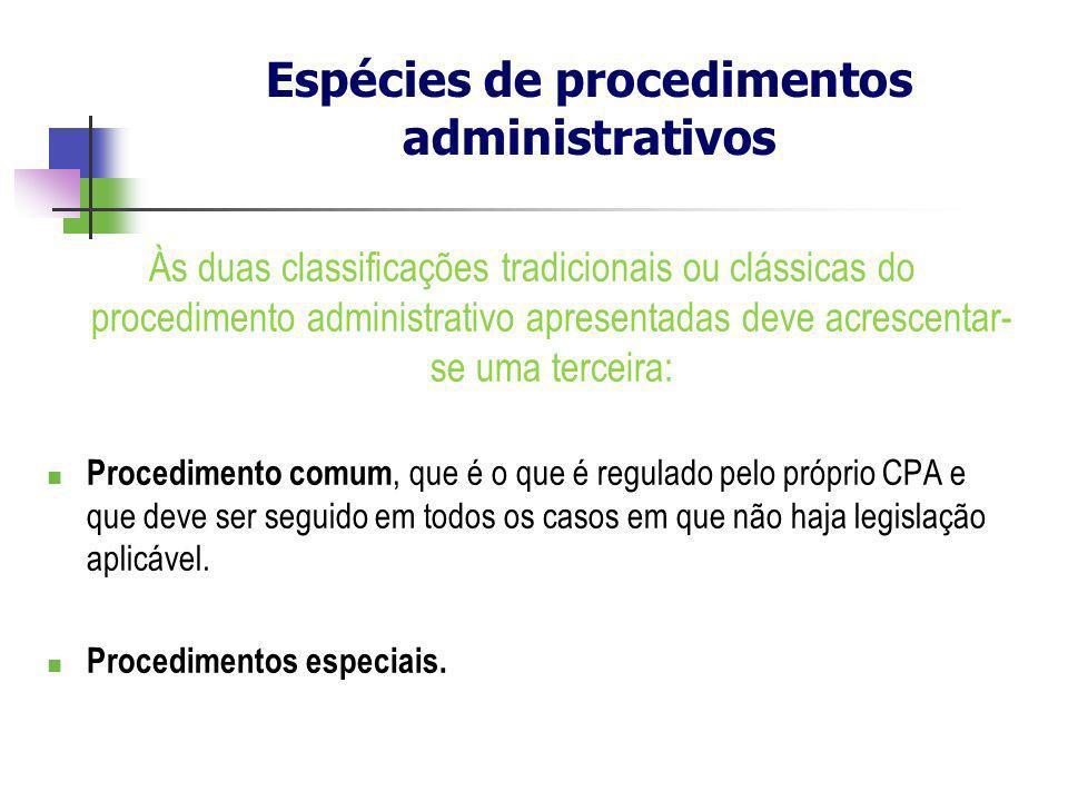 Às duas classificações tradicionais ou clássicas do procedimento administrativo apresentadas deve acrescentar- se uma terceira: Procedimento comum, qu