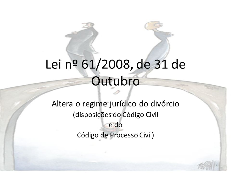 13 Artigo 1901º: Poder paternal na constância do matrimónio 1.Na constância do matrimónio o exercício do poder paternal pertence a ambos os pais.