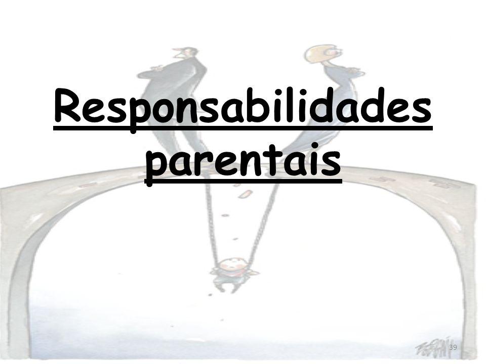 39 Responsabilidades parentais