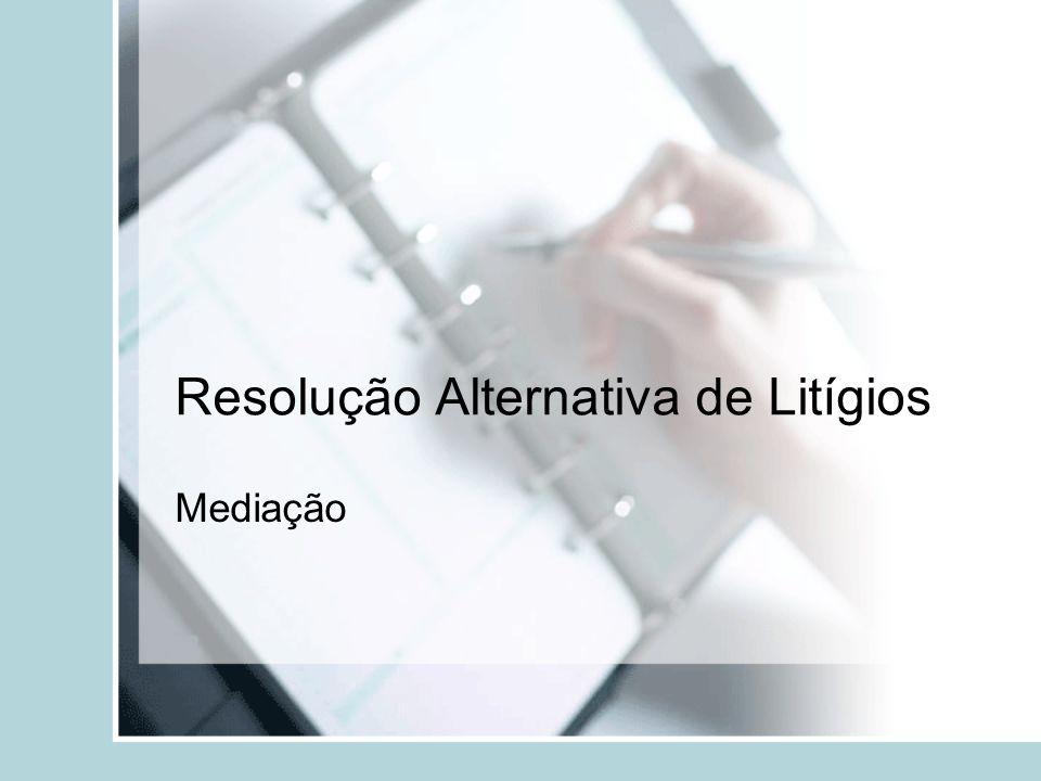 Resolução Alternativa de Litígios Mediação