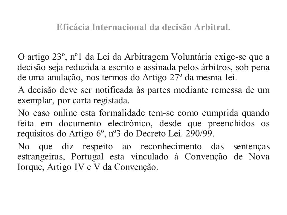 Eficácia Internacional da decisão Arbitral.