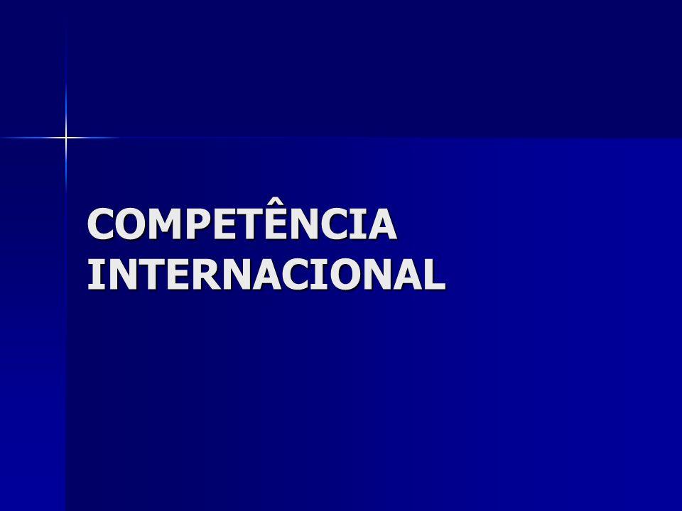 Competência internacional Sempre que a acção contém algum elemento de conexão com uma ordem jurídica estrangeira, é necessário analisar se os tribunais portugueses são competentes.