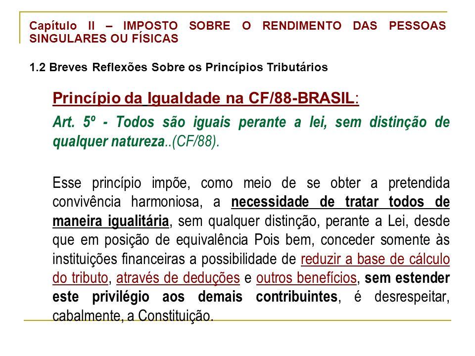 Princípio da Igualdade na CF/88-BRASIL: Art.