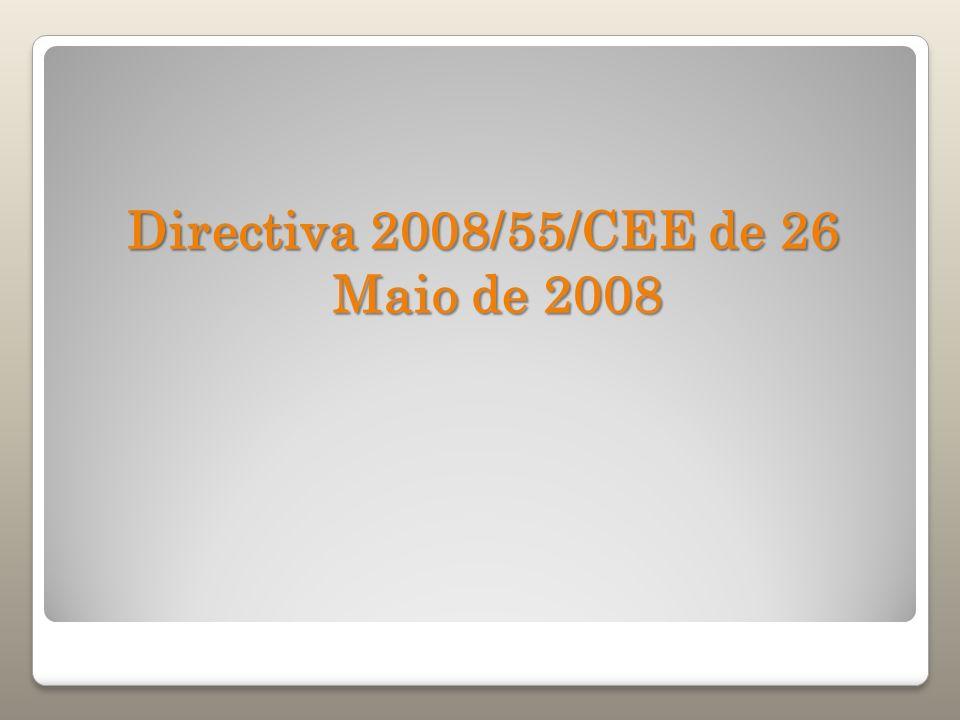 Directiva 2008/55/CEE de 26 Maio de 2008