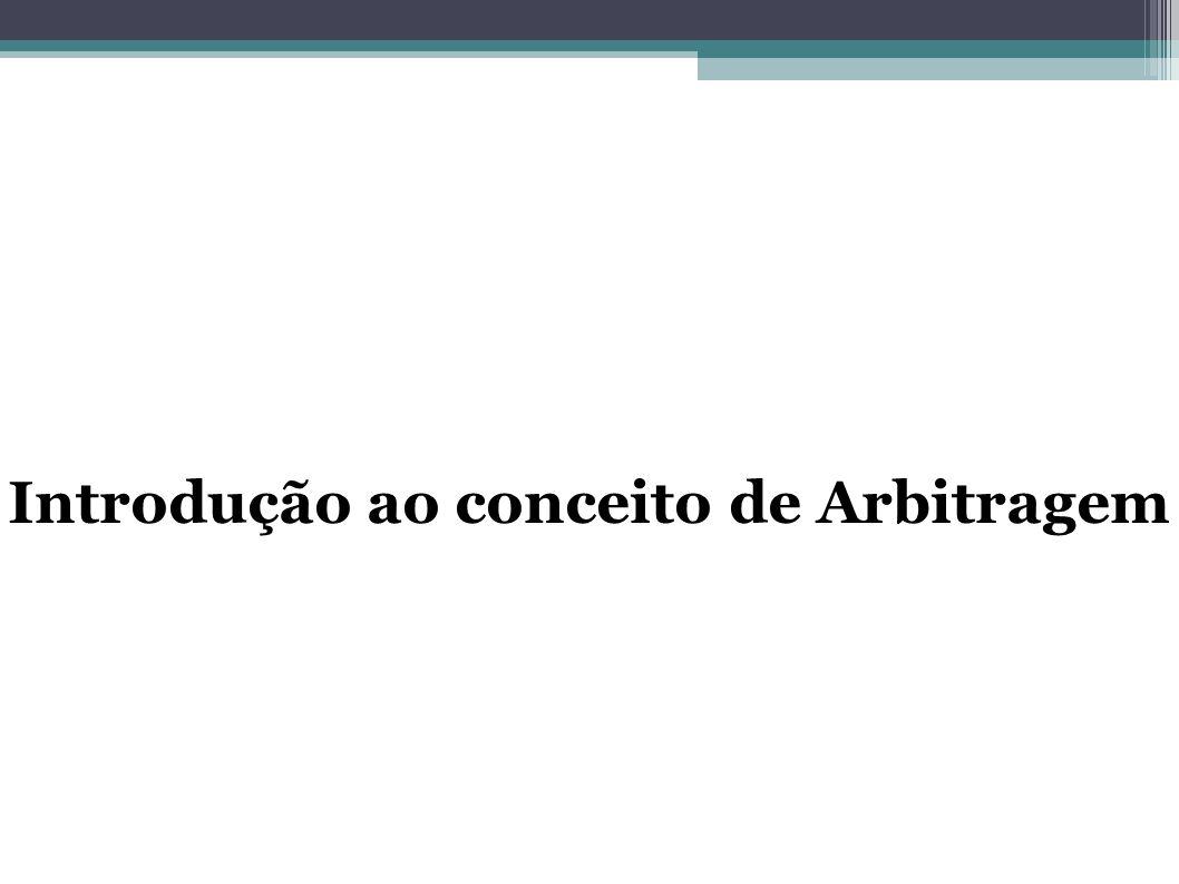 O que é a Arbitragem.