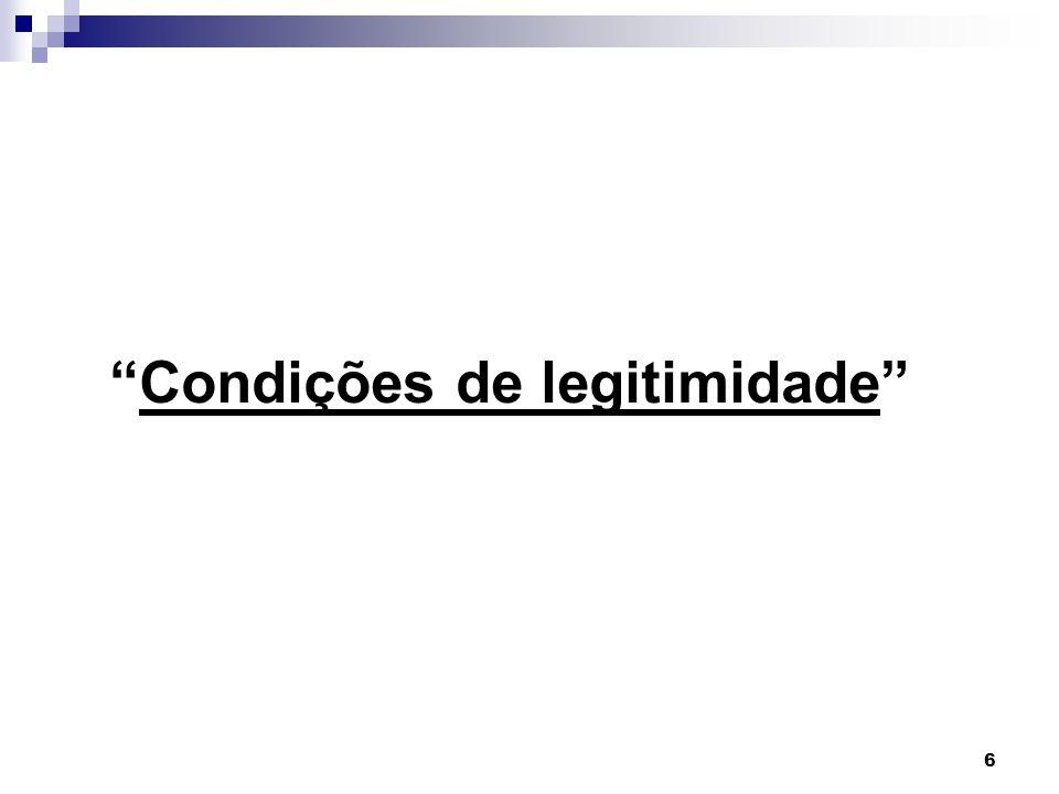 6 Condições de legitimidade