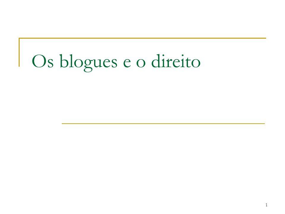 1 Os blogues e o direito