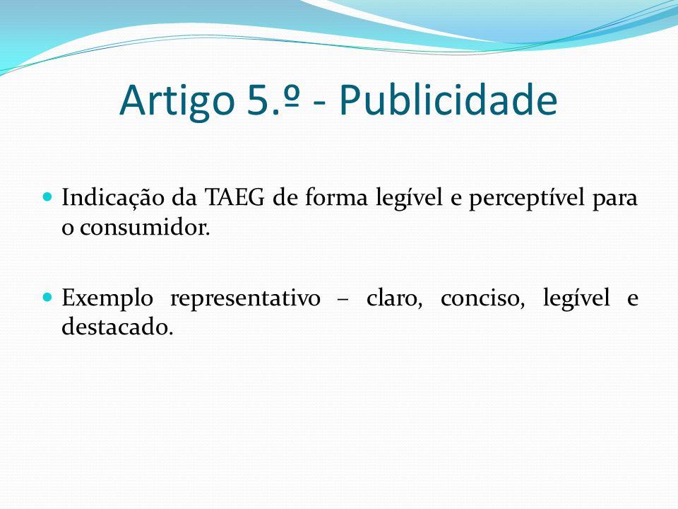 Artigo 6.º – Informações pré- contratuais Ficha sobre «Informação normalizada europeia em matéria de crédito a consumidores (Anexo II ao decreto-lei).