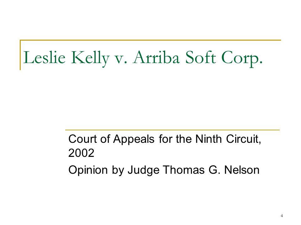 4 Leslie Kelly v. Arriba Soft Corp.