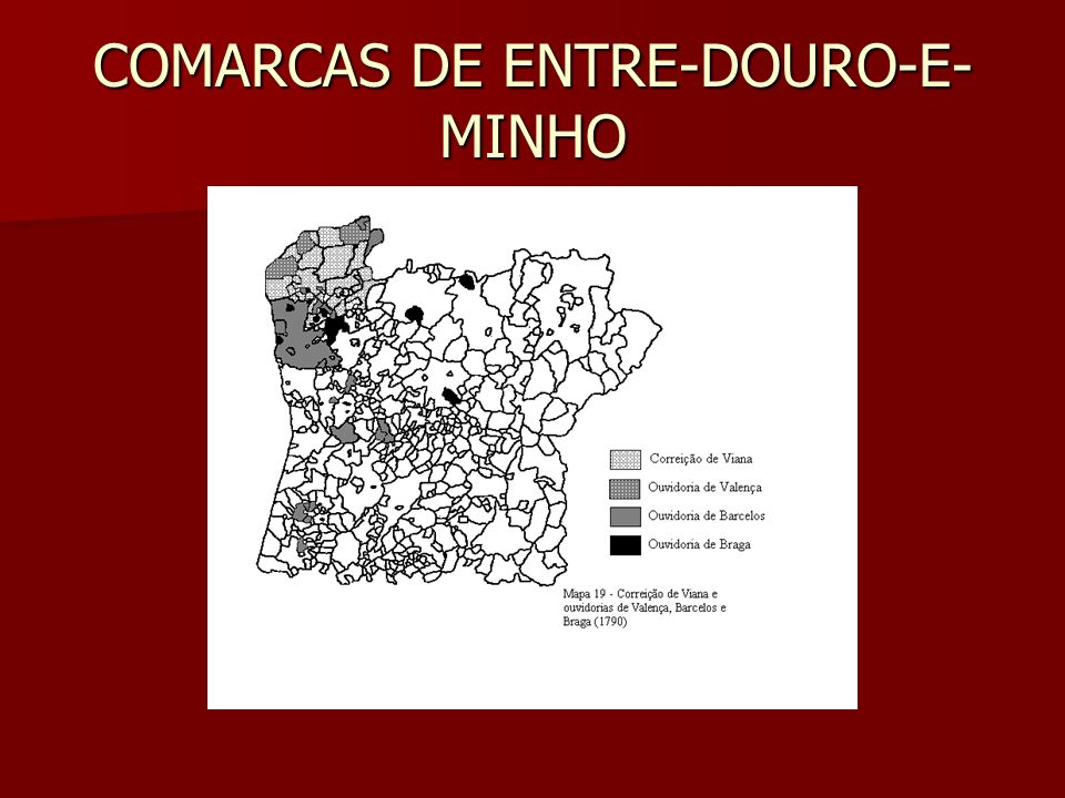 COMARCAS DE ENTRE-DOURO-E- MINHO