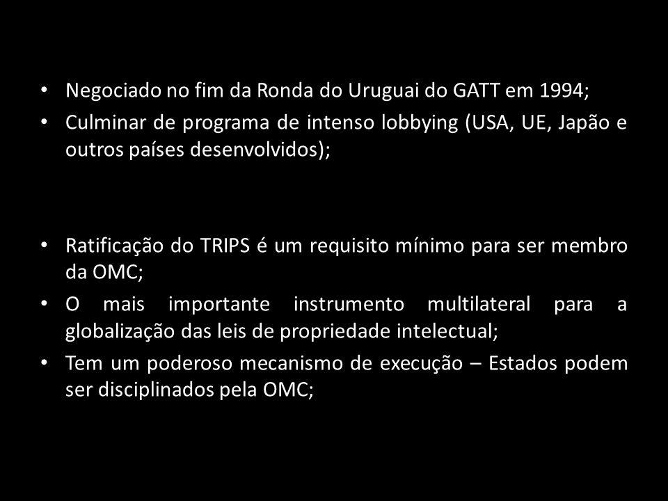 Negociado no fim da Ronda do Uruguai do GATT em 1994; Culminar de programa de intenso lobbying (USA, UE, Japão e outros países desenvolvidos); Ratific