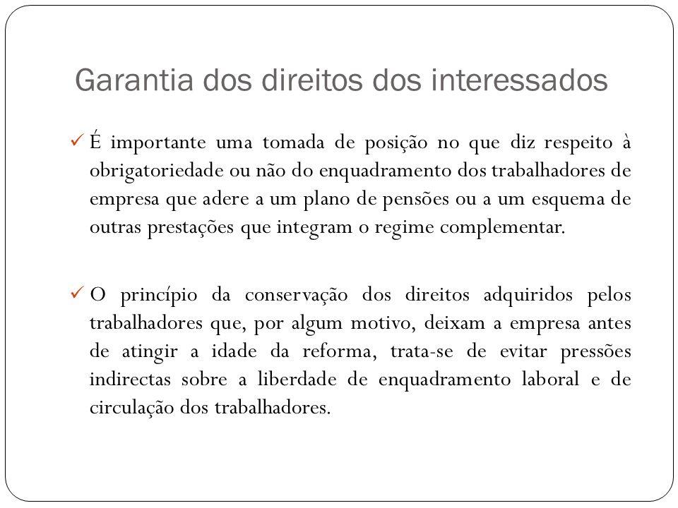 Garantia dos direitos dos interessados É importante uma tomada de posição no que diz respeito à obrigatoriedade ou não do enquadramento dos trabalhado