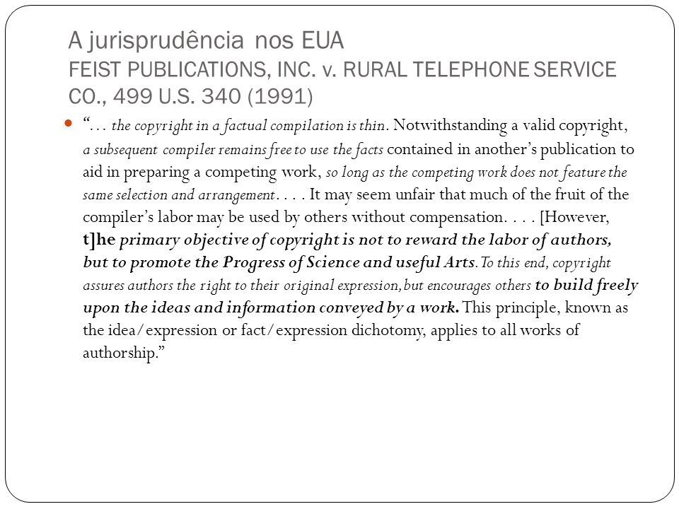 A jurisprudência nos EUA FEIST PUBLICATIONS, INC. v.