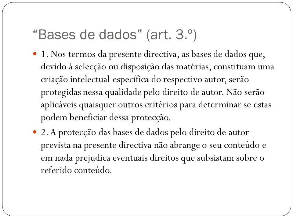 Bases de dados (art. 3.º) 1.