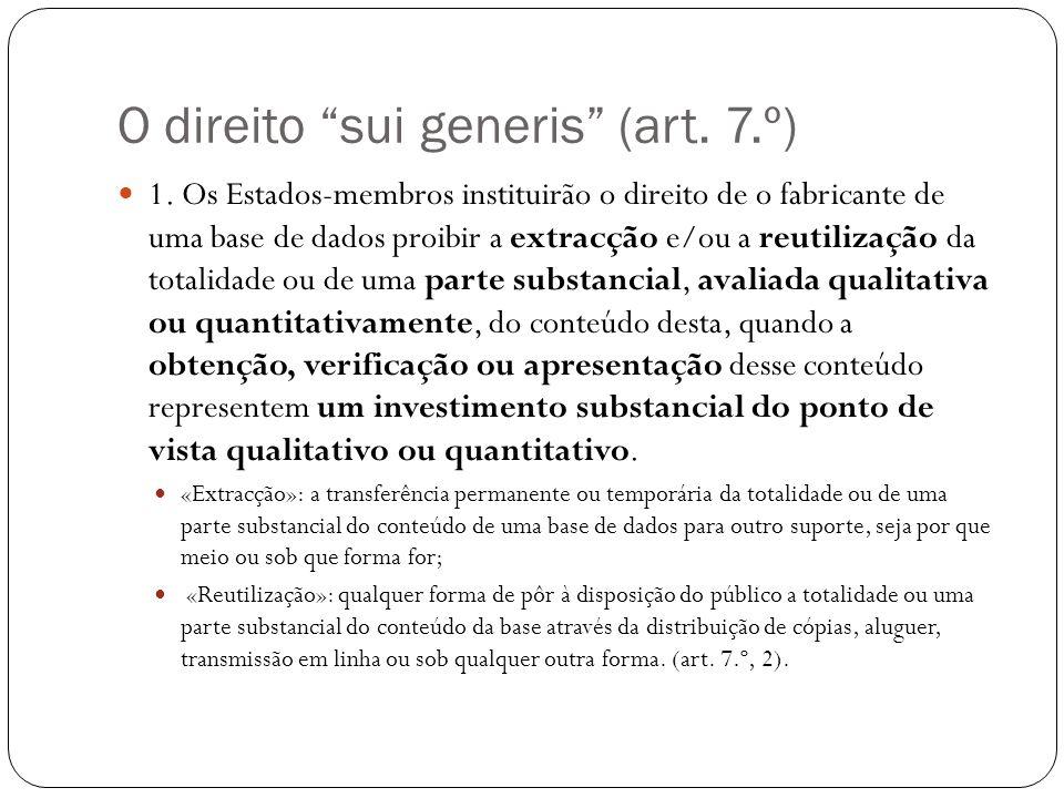 O direito sui generis (art. 7.º) 1.