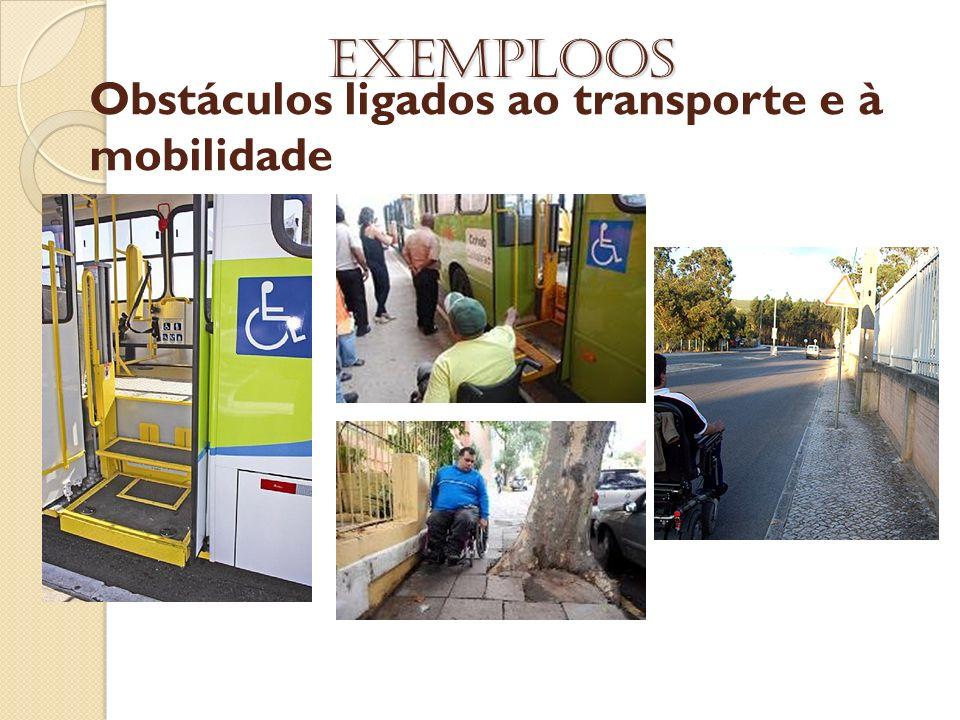 Obstáculos ligados ao transporte e à mobilidade Exemploos