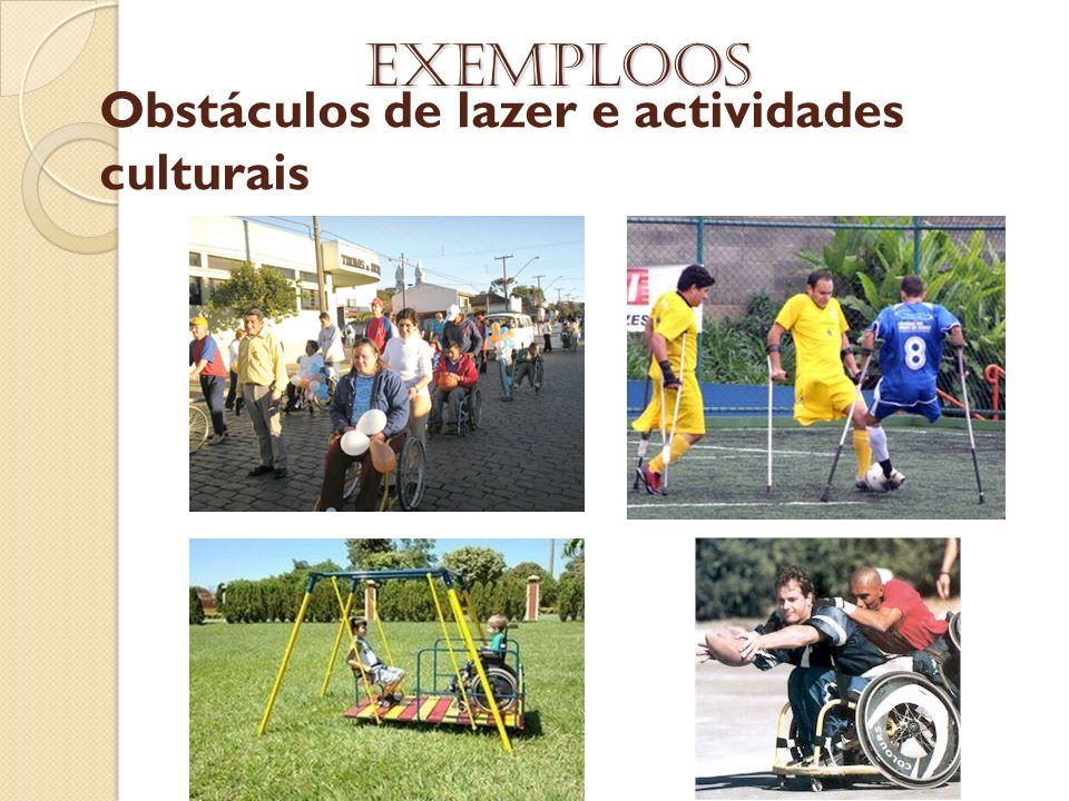 Obstáculos de lazer e actividades culturais Exemploos
