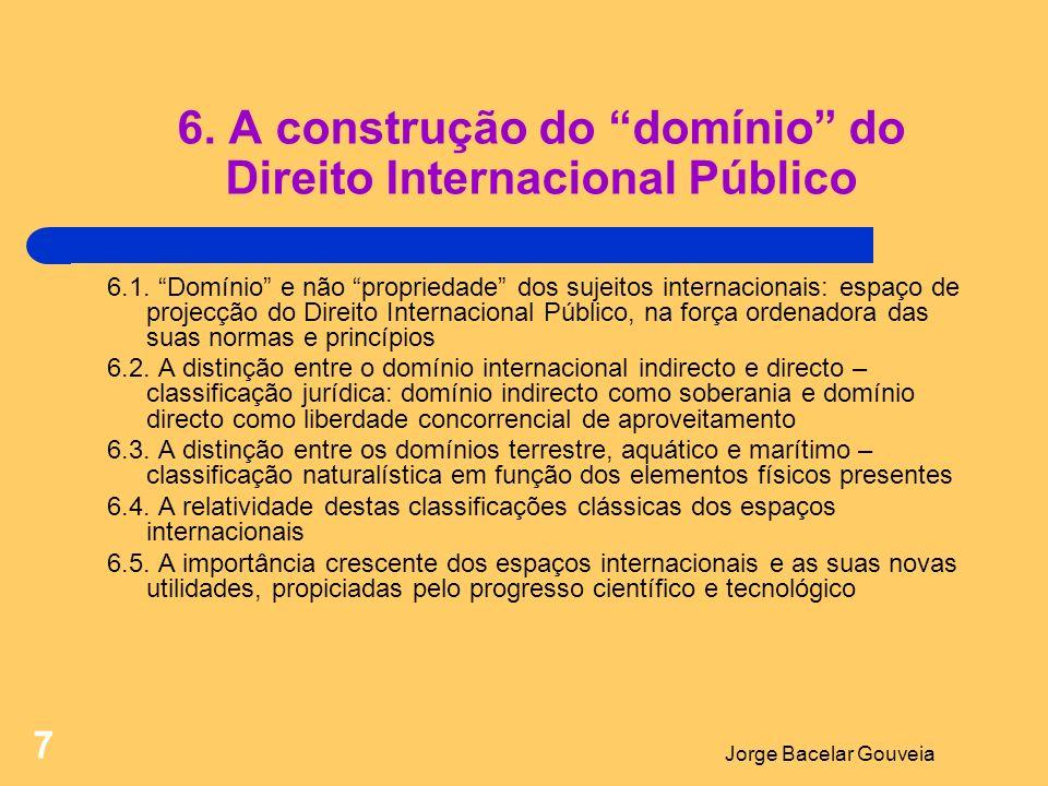 Jorge Bacelar Gouveia 8 7.A questão da delimitação do domínio internacional 7.1.