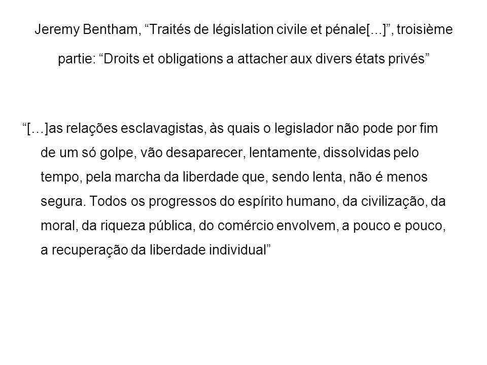 Jeremy Bentham, Traités de législation civile et pénale[...], troisième partie: Droits et obligations a attacher aux divers états privés […]as relaçõe