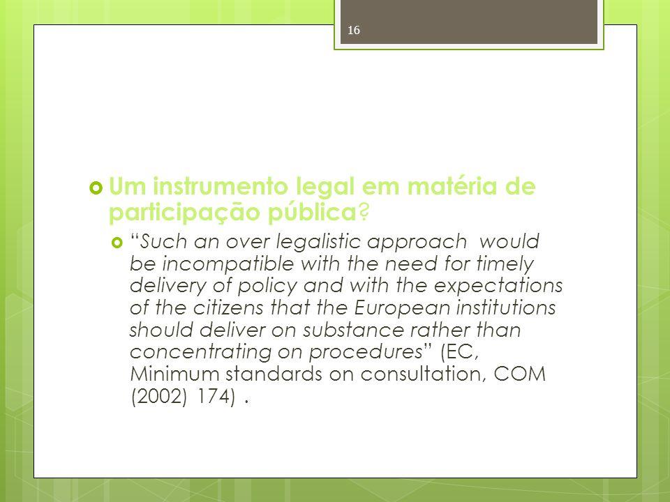 Um instrumento legal em matéria de participação pública .