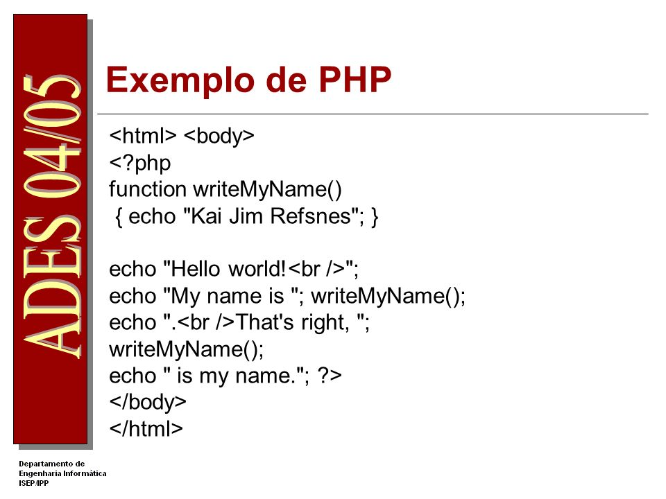 Exemplo de PHP Form Name: Age: welcome.php Welcome. You are years old.