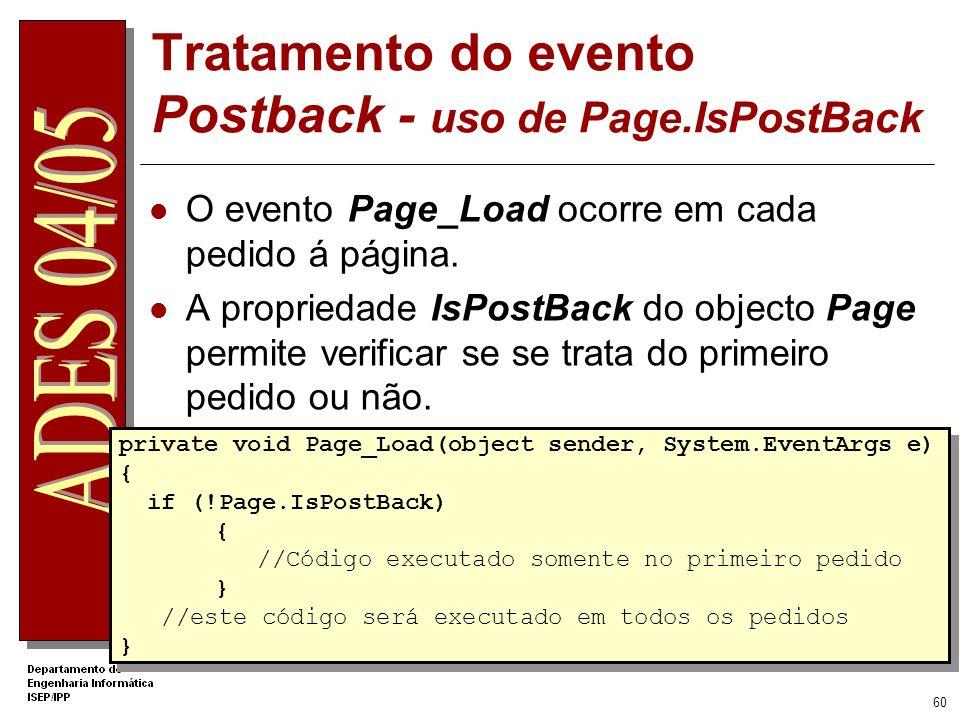 59 DEMO 04: Eventos Criar procedimentos que permitam responder a eventos capturados pelos controlos da web form