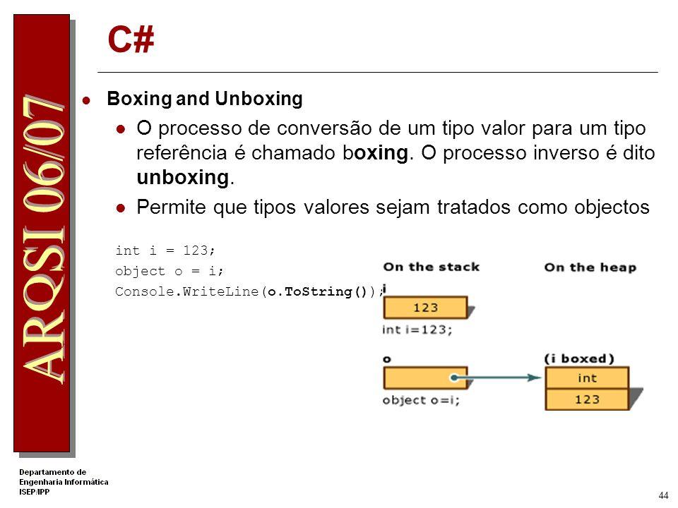 43 C# Definição de uma Propriedade class MyClass { private int _x; public int X { get { return _x; } set { _x = value; } }} Utilizaçao: MyClass objvar