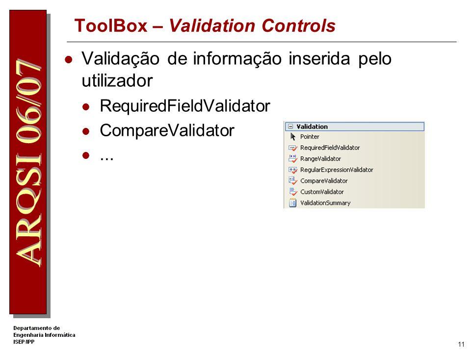 10 ToolBox – Data Controls Manipulação de infomação em Bases de Dados relacionais GridView SqlDataSource...