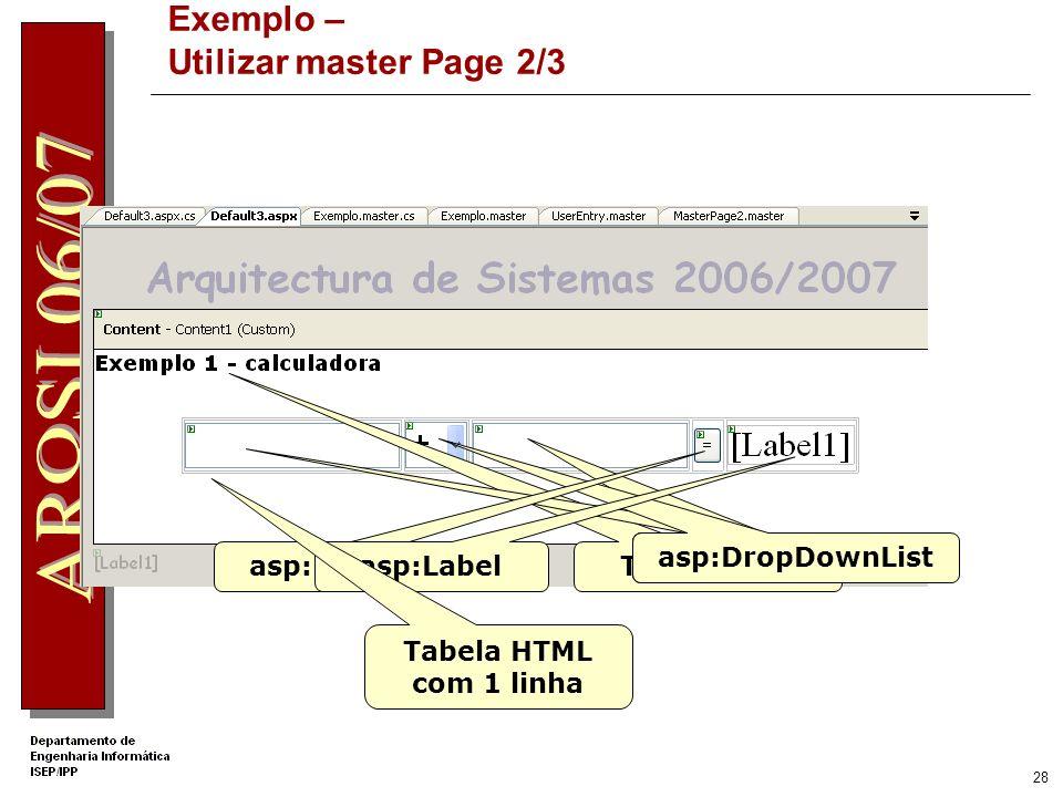 27 Exemplo – Utilizar master Page 1/3