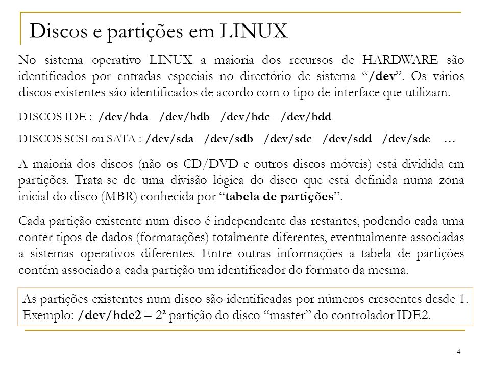 5 Tabela de partições – exemplos fdisk (LINUX) HOST1# fdisk /dev/sda Command (m for help): p Disk /dev/sda: 73.4 GB, 73407868928 bytes 255 heads, 63 sectors/track, 8924 cylinders Units = cylinders of 16065 * 512 = 8225280 bytes DeviceBootStartEndBlocksIdSystem /dev/sda1*110181125183Linux /dev/sda2102892470870747+5Extended /dev/sda510220281125182Linux swap /dev/sda6203711408851183Linux /dev/sda7712475732499463+83Linux /dev/sda84758879732451268+83Linux /dev/sda987988924102009683Linux HOST12# fdisk /dev/hda Command (m for help): p Disk /dev/hda: 20.0 GB, 20003880960 bytes 255 heads, 63 sectors/track, 2432 cylinders Units = cylinders of 16065 * 512 = 8225280 bytes Device Boot Start End Blocks Id System /dev/hda1 * 1 13 104391 83 Linux /dev/hda2 14 778 6144862+ 83 Linux /dev/hda3 779 1415 5116702+ 83 Linux /dev/hda4 1416 2432 8169052+ 5 Extended /dev/hda5 1416 1925 4096543+ 83 Linux /dev/hda6 1926 1990 522081 82 Linux swap /dev/hda7 1991 2432 3550333+ 83 Linux