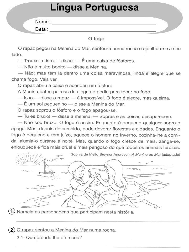 1 2 Língua Portuguesa Nome : ______________________________________ Data : _______________________________________