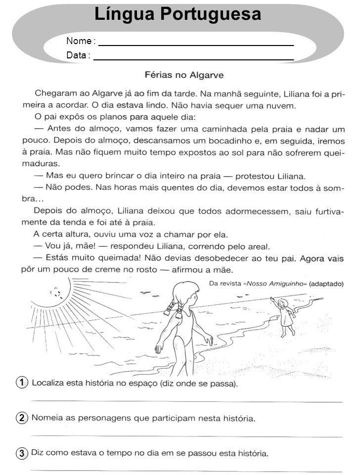 1 2 3 Língua Portuguesa Nome : ______________________________________ Data : _______________________________________