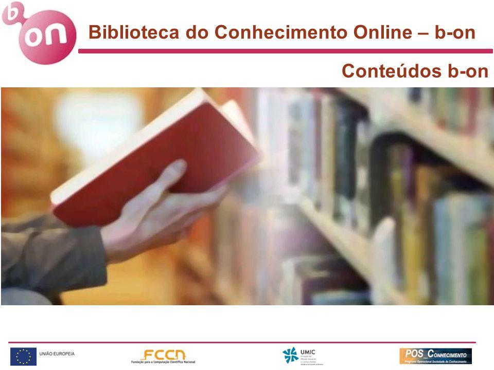 Biblioteca do Conhecimento Online – b-on Conteúdos b-on