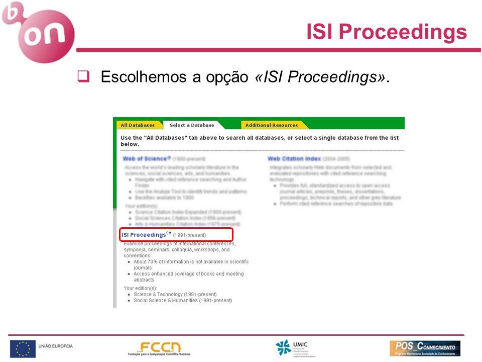 Escolhemos a opção «ISI Proceedings». ISI Proceedings