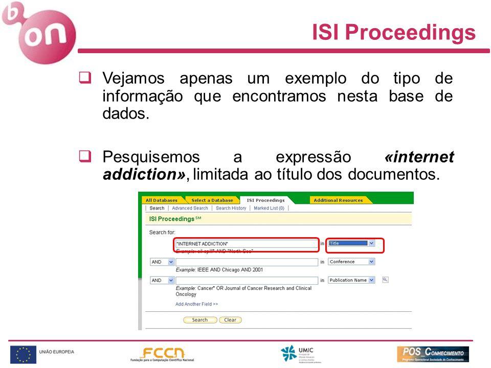 Vejamos apenas um exemplo do tipo de informação que encontramos nesta base de dados. Pesquisemos a expressão «internet addiction», limitada ao título