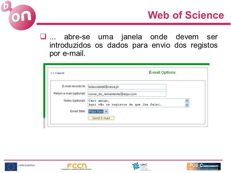 Web of Science... abre-se uma janela onde devem ser introduzidos os dados para envio dos registos por e-mail.