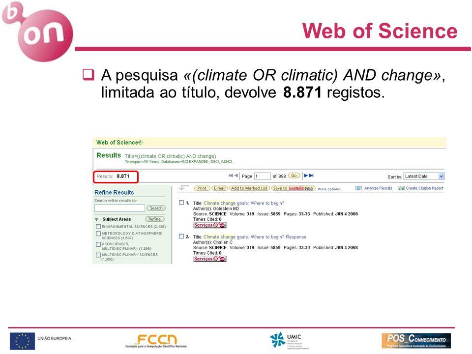A pesquisa «(climate OR climatic) AND change», limitada ao título, devolve 8.871 registos.