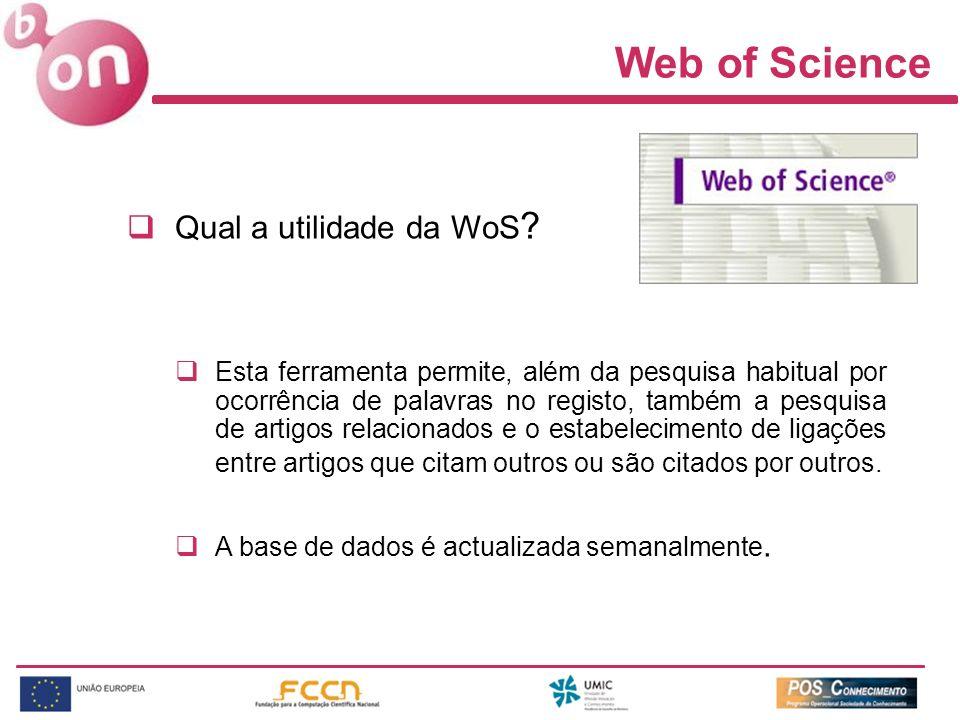 Web of Science Qual a utilidade da WoS .