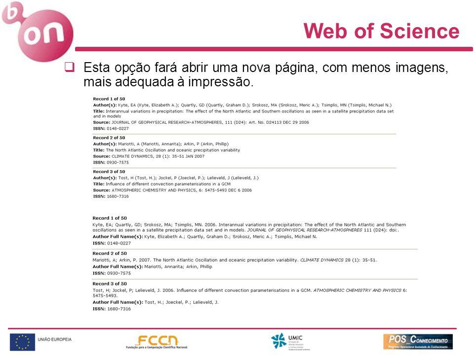 Web of Science Esta opção fará abrir uma nova página, com menos imagens, mais adequada à impressão.