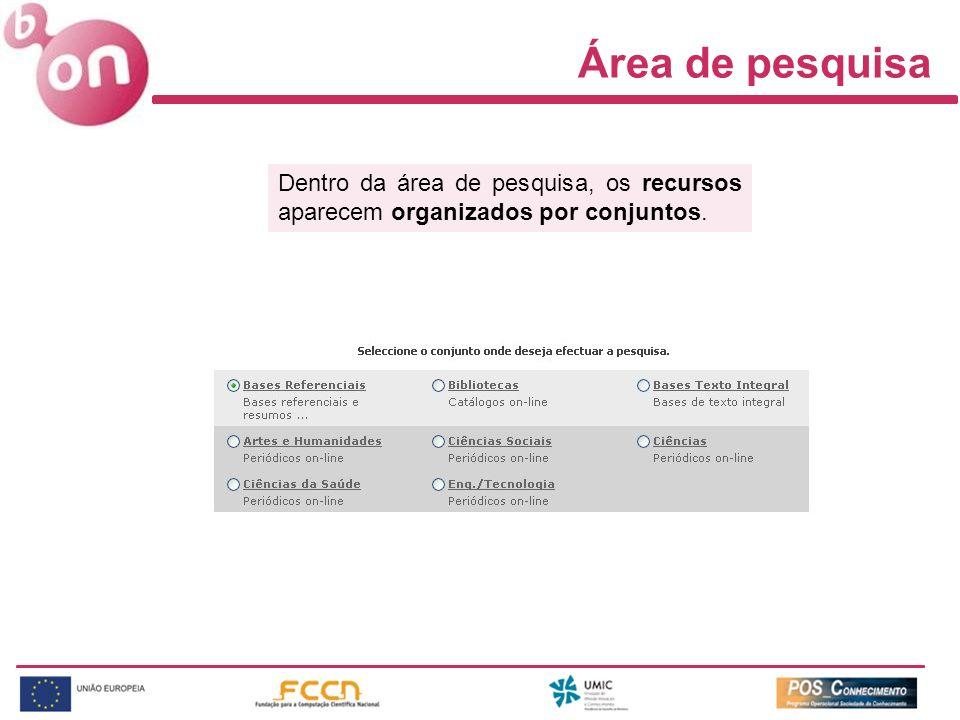 Área de pesquisa Dentro da área de pesquisa, os recursos aparecem organizados por conjuntos.