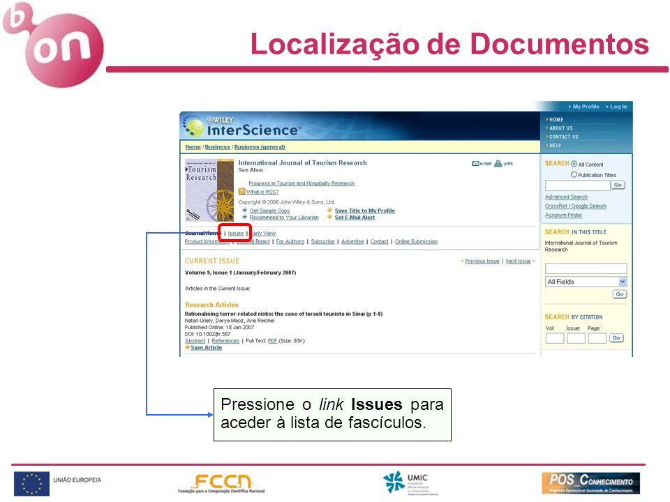 Localização de Documentos Pressione o link Issues para aceder à lista de fascículos.