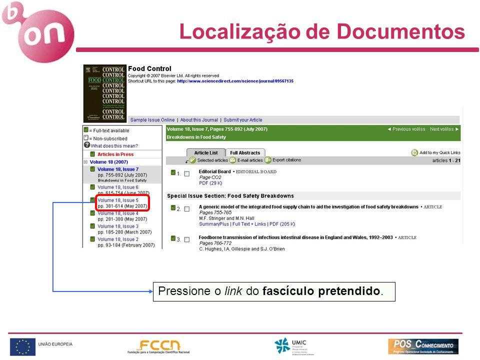Localização de Documentos Pressione o link do fascículo pretendido.