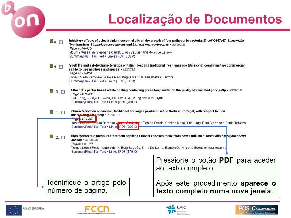 Localização de Documentos Identifique o artigo pelo número de página. Pressione o botão PDF para aceder ao texto completo. Após este procedimento apar