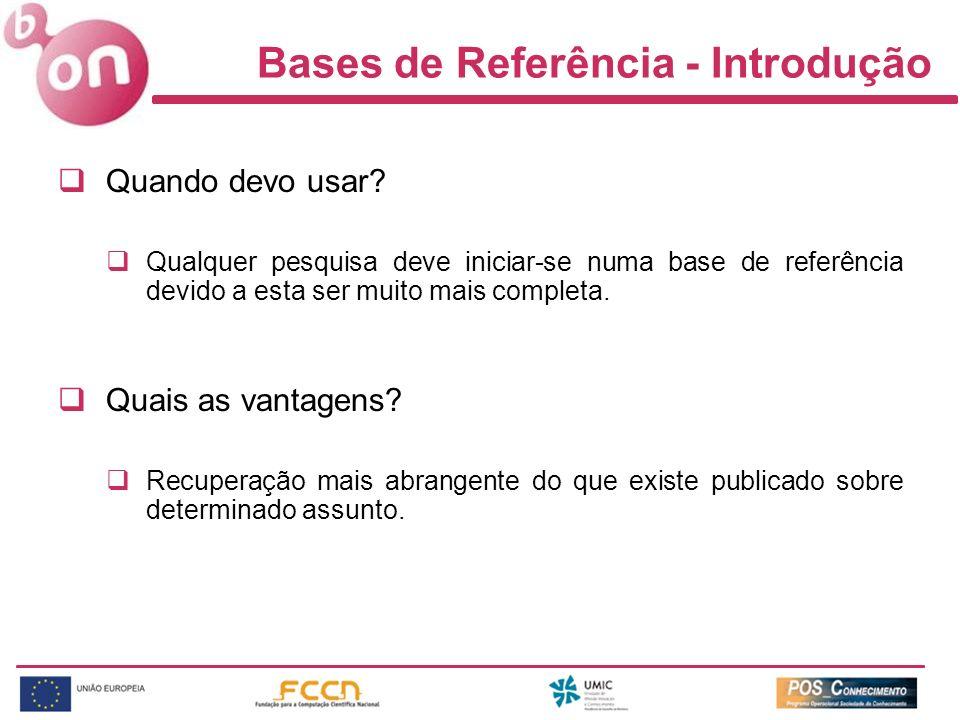 Bases de Referência - Introdução Quando devo usar.