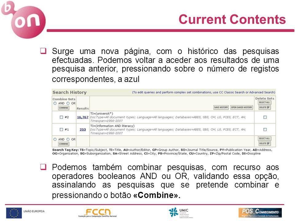 Current Contents Surge uma nova página, com o histórico das pesquisas efectuadas.