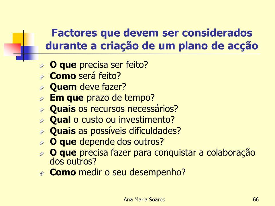 Ana Maria Soares65 O que é o P.G.E.? É o processo através do qual a empresa se mobiliza para atingir o sucesso e constituir o futuro, por meio de um c