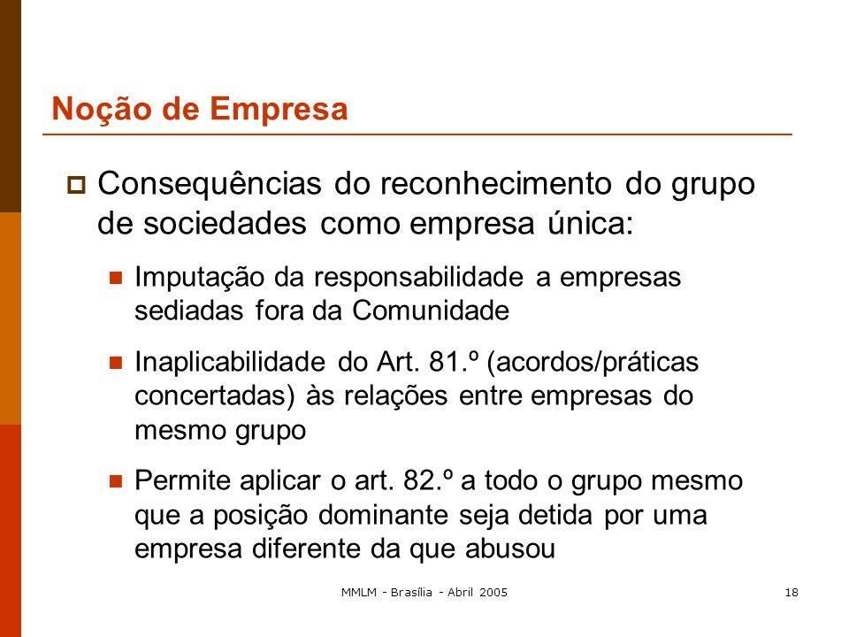 MMLM - Brasília - Abril 200517 Exercício de uma actividade económica a título oneroso: Não significa o exercício de uma actividade lucrativa (ex. algu