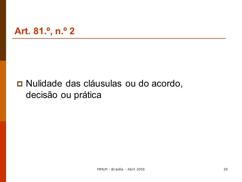 MMLM - Brasília - Abril 200528 Um exemplo de uma associação pública: o caso Técnicos Oficiais de Contas (Portugal) Associações de empresas: as associa